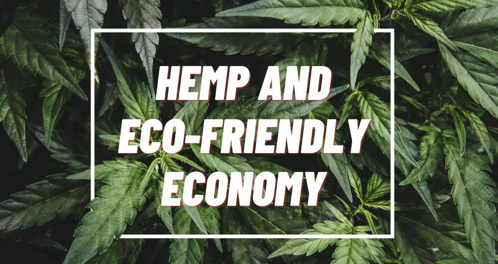 Eco Friendly Products of Hemp