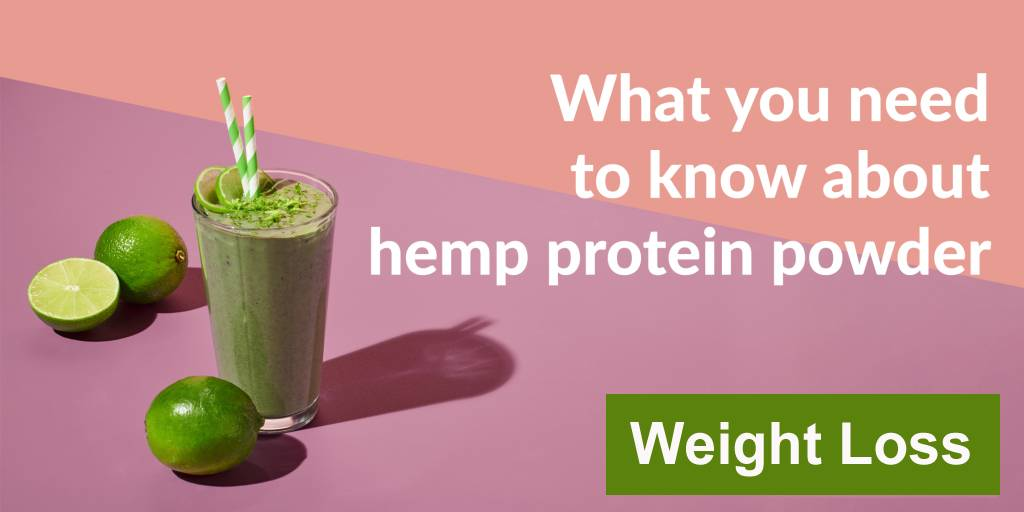 Hemp Protein For Weight Loss